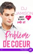 Mot de passe : Santé, Tome 1 : Problème de coeur