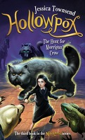 Nevermoor, Tome 3 : Hollowpox, The Hunt for Morrigan Crow