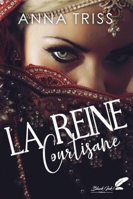 Couverture du livre : La Reine courtisane