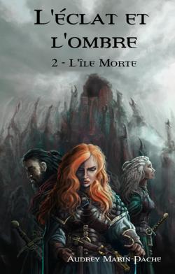 Couverture de L'Éclat et l'Ombre, Tome 2 : L'Île morte