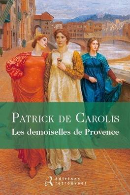 Couverture du livre : Les demoiselles de Provence