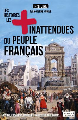 Couverture du livre : Les histoires les plus inattendues du peuple français