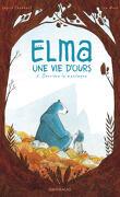Elma, une vie d'ours, Tome 2 : Derrière la montagne