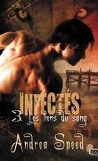 Infectés, Tome 3 : Les Liens du sang