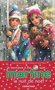 Je commence à lire avec Martine - La nuit de Noël