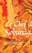 Le Chef de Nobunaga, Tome 1