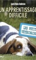 Les Petits Vétérinaires, Tome 18 : Un apprentissage difficile