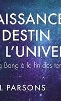 Naissance et destin de l'univers