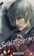 Shinobi Gataki, Tome 1