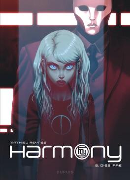 Couverture du livre : Harmony, Tome 5 : Dies irae