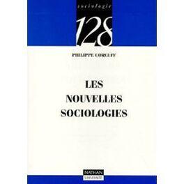 Couverture du livre : Les nouvelles sociologies : entre le collectif et l'individuel