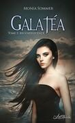 Galatéa, Tome 3 : Régénérescence