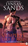 Les Vampires Argeneau, Tome 28 : Vampires like it hot