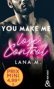 Make Me Love You, Tome 1 : You Make Me Lose Control