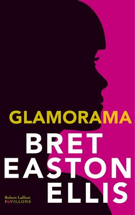 Couverture du livre : Glamorama