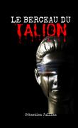 Le berceau du Talion