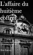 Les enquêtes lyonnaises de Sherlock Holmes et Edmond Luciole, tome 2 : l'affaire du huitième coffret