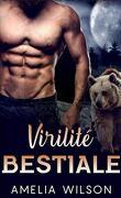 L'intense série de Romance, Tome 1 : Virilité Bestiale