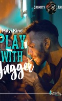Sanmdi's Angers, Tome 3 : Play With Jagger