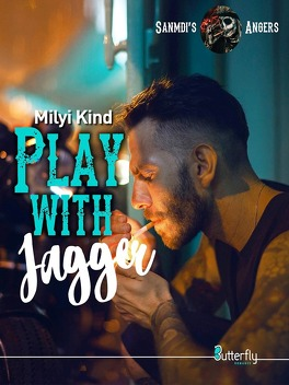 Couverture du livre : Sanmdi's Angers, Tome 3 : Play With Jagger