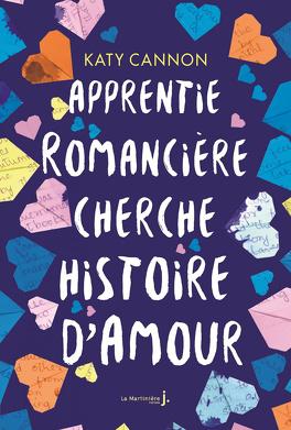 Couverture du livre : Apprentie romancière cherche histoire d'amour