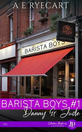 Couverture du livre : Barista Boys, Tome 1 : Danny & Jude