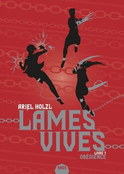 Couverture de Lames vives - livre 1 : Obédience