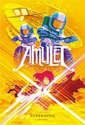 Amulet,tome 8 : Supernova