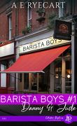 Barista Boys, Tome 1 : Danny & Jude