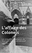 Les Enquêtes lyonnaises de Sherlock Holmes et Edmond Luciole, Tome 1: L'Affaire des colonels
