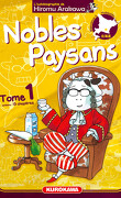 Nobles paysans, Tome 1