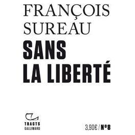 Couverture du livre : Sans la liberté