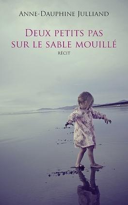 Couverture du livre : Deux petits pas sur le sable mouillé