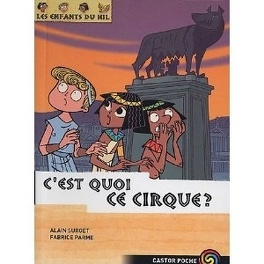 Couverture du livre : Les Enfants du Nil, Tome 4 : C'est quoi, ce cirque ?