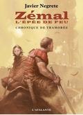 Chronique de Tramorée, Livre 1 : Zémal, l'épée de feu