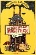 Les Chroniques de Pont-aux-Rats, Tome 1 : Au bonheur des monstres