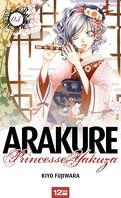 Arakure, tome 3 : Princesse Yakuza