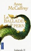 La Ballade de Pern, Intégrale 2 : L'Epidémie