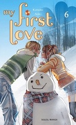 My First Love, tome 6
