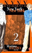 New York, New York tome 2