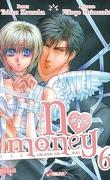 No Money , (Okane Ga Nai) Tome 6