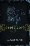couverture Sorcière, Tome 4 : Magye noire