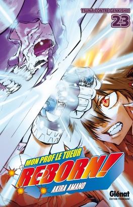Couverture du livre : Mon prof le tueur, Reborn ! Tome 23 : Tsuna contre Genkishi !