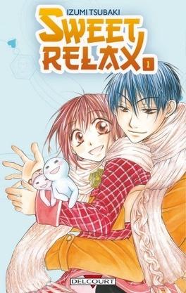 Couverture du livre : Sweet Relax, tome 1
