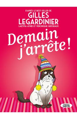 Demain J Arrete Bd Livre De Gilles Legardinier