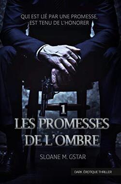 Couverture de Les Promesses de l'Ombre - Tome 1