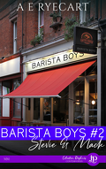 Barista Boys, Tome 2 : Stevie & Mack