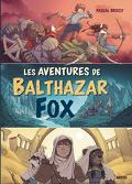 Les Aventures de Balthazar Fox (Compilation 1/2/3)