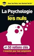 50 notions clés sur la psychologie - pour les nuls