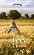 Emma, sa cousine et moi